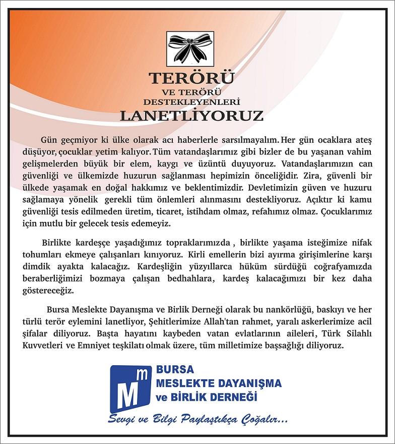 TERÖRÜ LANETLİYORUZ...